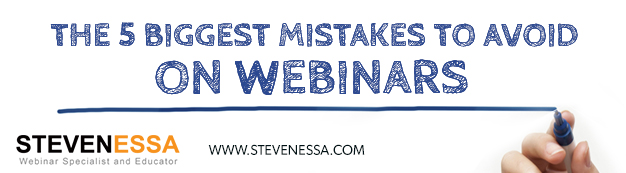 The 5 Biggest Mistakes to Avoid on Webinars
