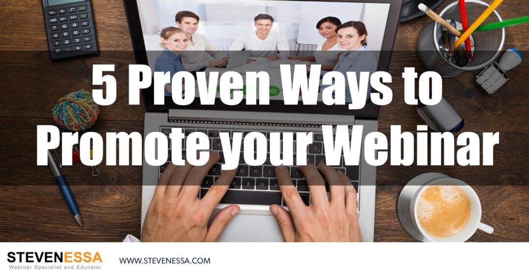 5 Proven Ways to Promote your Webinar