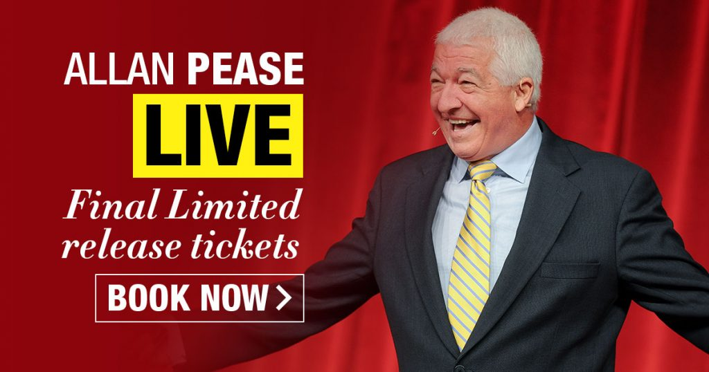 Allan Pease LIVE Final Limited-release tickets BOOK NOW