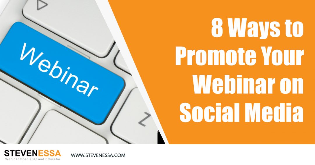 8 Ways to Promote Your Webinar on Social Media