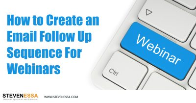 How to Create an Email Follow Up Sequence For Webinars