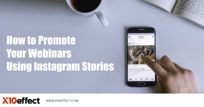How to Promote Your Webinars Using Instagram Stories