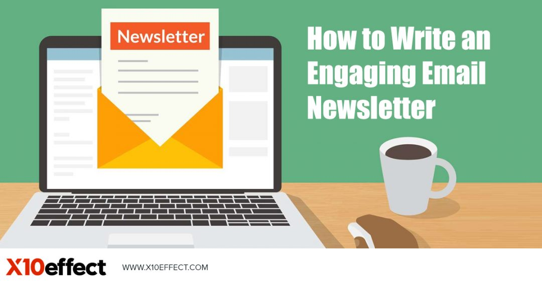 How to Write an Engaging Email Newsletter
